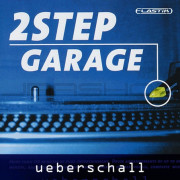 Ueberschall 2 Step Garage