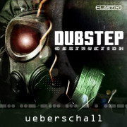 Ueberschall Dubstep Destruction