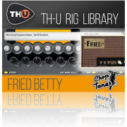 Overloud Choptones Fried Betty Rig Library for TH-U