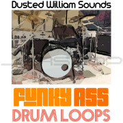 Dusted William Sounds Super Funky Ass Drum Loops
